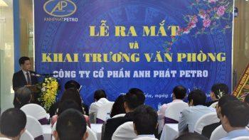 Lễ ra mắt và Khai trương Văn phòng Công ty Cổ phần Anh Phát Petro